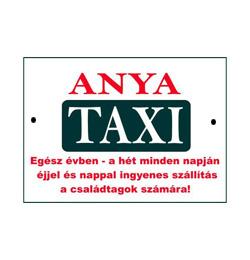 Vicces Rendszámtábla - Anya Taxi felirattal