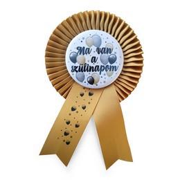 Arany Szalagos Ma van a Szülinapom! Elegáns Léggömbös Parti Kitűző