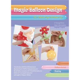 Magic Balloon Design - Volume 1. - Balloon Figure & Balloon Cup Oktató Könyv