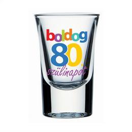 Boldog 80. Szülinapot Feliratú Feles Üvegpohár