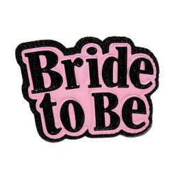 Bride to Be Kitűző