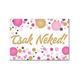Csak Neked! Rózsaszín Pasztell Konfettis Hűtőmágnes