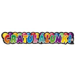 Gratulálunk! Feliratú Parti Banner - 148 cm x 28 cm